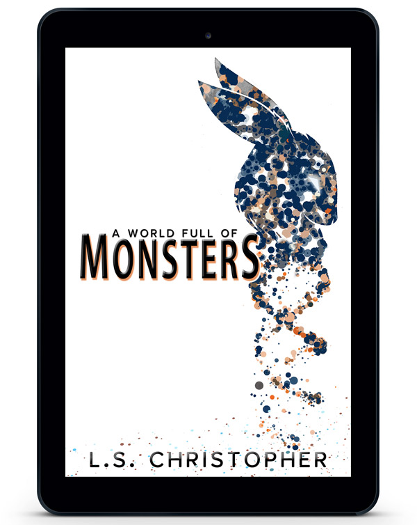 A World Full of Monsters